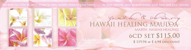 Hawaii Healing Mauloa 6 CD Set